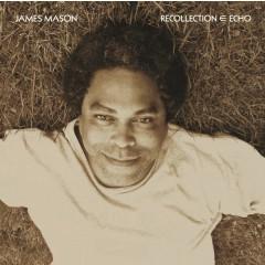 James Mason - Recollection ∈ Echo