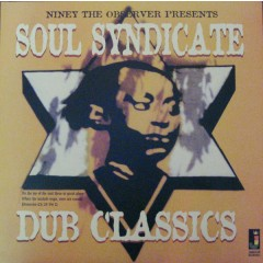 The Soul Syndicate - Niney The Observer Presents Soul Syndicate Dub Classics