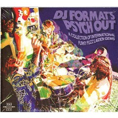 DJ Format - Psych Out (A Collection Of International Funky Fuzz Laiden Gems )