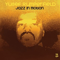 Yusef Rumperfield - Jazz In Motion
