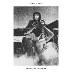 Raja Zahr - Drums Of Lebanon
