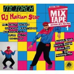 DJ Haitian Star - German 80's Hip Hop 1