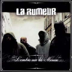 La Rumeur - L'Ombre Sur La Mesure