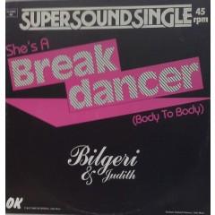Bilgeri & Judith - She's A Break Dancer