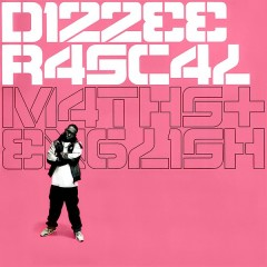Dizzee Rascal - Maths+English