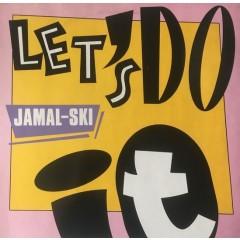 Jamalski - Let's Do It In The Dancehall