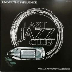 Last Jazz Club - Under The Influence