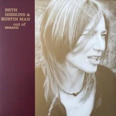Beth Gibbons & Rustin Man - Out Of Season