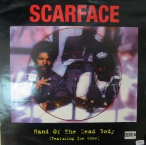 Scarface - Hand Of The Dead Body