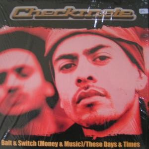 Checkmate - Bait & Switch (Money & Music) / These Days & Times
