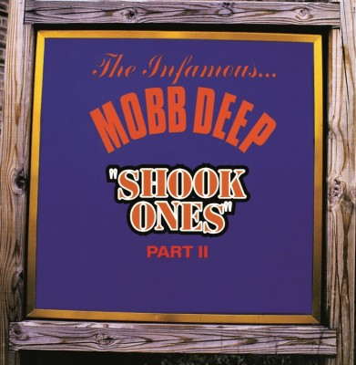 Mobb Deep - Shook Ones Pt.1&2