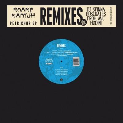 Roane Namuh - Petrichor (Dj Spinna, Hodini, Buscrates Remixes)