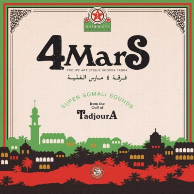 4Mars - Super Somali Sounds from the Gulf of Tadjoura