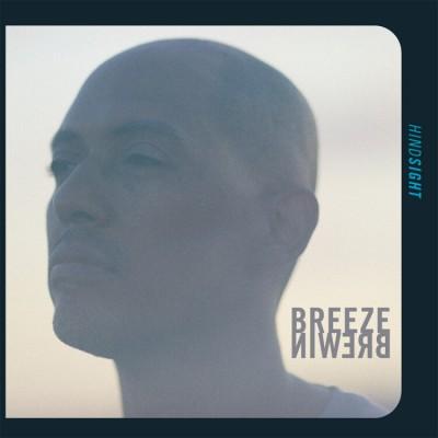 Breeze Brewin (Juggaknots) - Hindsight