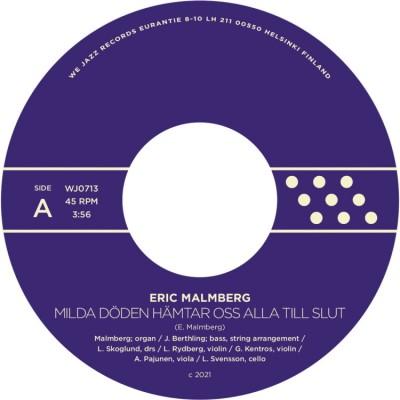 Eric Malmberg - Milda döden hämtar oss alla till slut