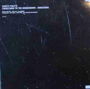 Scritti Politti - Tinseltown To The Boogiedown : Variations