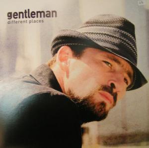 Gentleman - Different Places