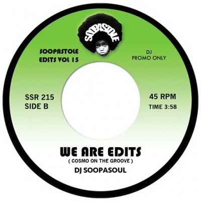 Dj Soopasoul - We Are Edits / We Are Edits (Comso On The Groove)
