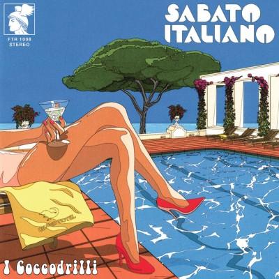 I Coccodrilli  - Sabato Italiano