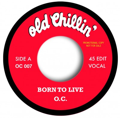 O.C. - Born To Live (Rap Edit) / Born To Live (Instrumental Edit)