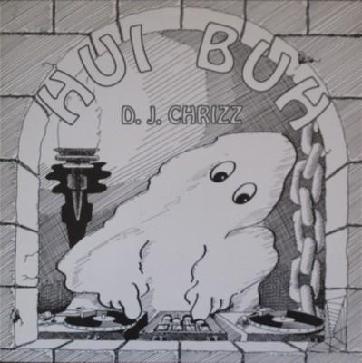D.J. Chrizz - Hui Buh