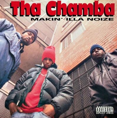 Tha Chamba - Makin' Illa Noize