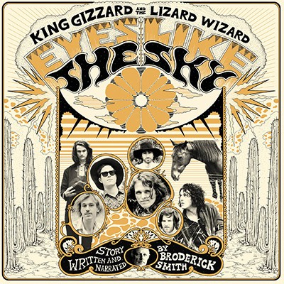 King Gizzard And The Lizard Wizard - Eyes Like The Sky