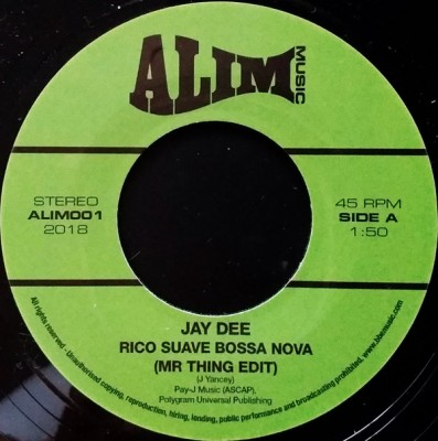 Jay Dee - Rico Suave Bossa Nova / Come Get It