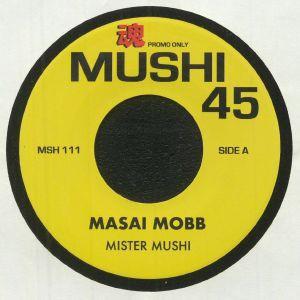 Mister Mushi - Masai Mobb