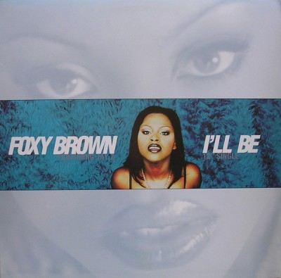 Foxy Brown - I'll Be