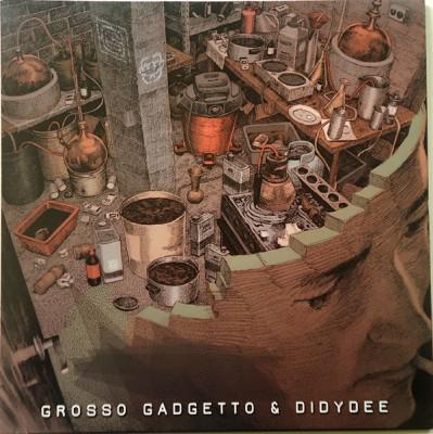 Grosso Gadgetto - Self Produced