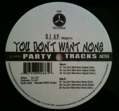 Dj Ap - You Don't Want None
