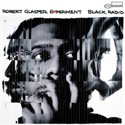 Robert Glasper Experiment - Black Radio