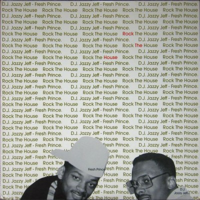DJ Jazzy Jeff & The Fresh Prince - Rock The House