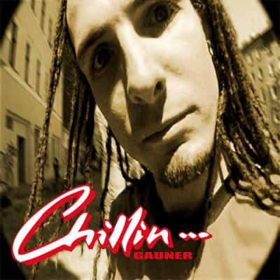 Gauner - Chillin...