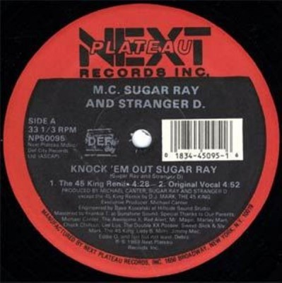 MC Sugar Ray & Stranger D - Knock 'Em Out Sugar Ray