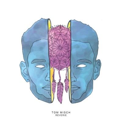 Tom Misch - Reverie EP
