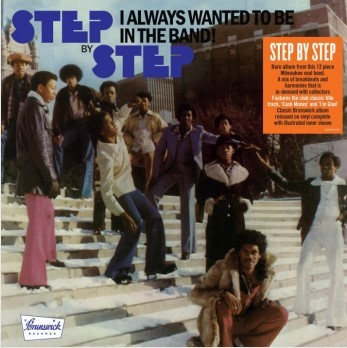 Step By Step - I Always Wanted To Be In The Band