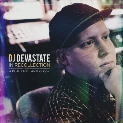 DJ Devastate - In Recollection A Dual Label Anthology