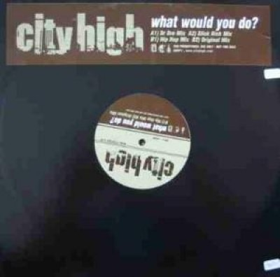 City High - What Would You Do?