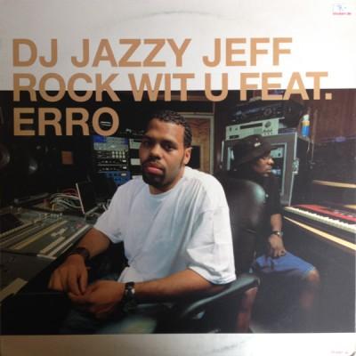 DJ Jazzy Jeff - Rock Wit U