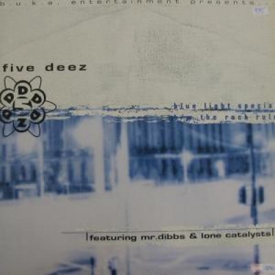 Five Deez - Blue Light Special / The Rock Rule