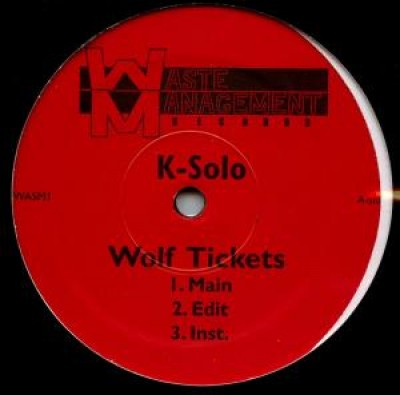 K-Solo - Wolf Tickets / Here We Come
