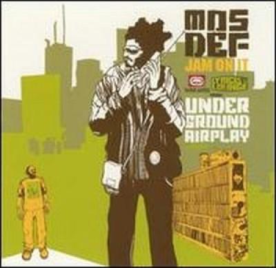 Mos Def - Jam On It