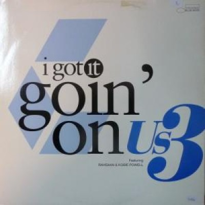 Us3 - I Got It Goin' On