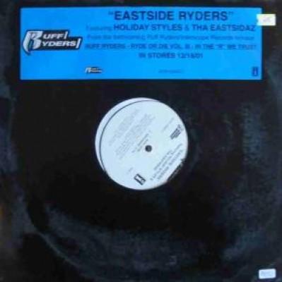 Ruff Ryders - Eastside Ryders