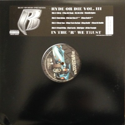 Ruff Ryders - Ryde Or Die Vol. III