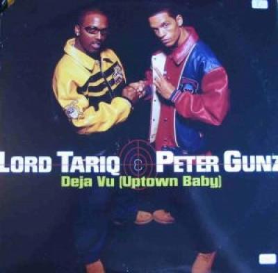 Lord Tariq & Peter Gunz - Deja Vu (Uptown Baby)