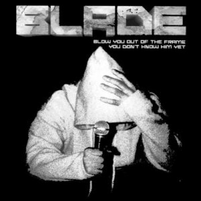Blade - Blow You Out The Frame
