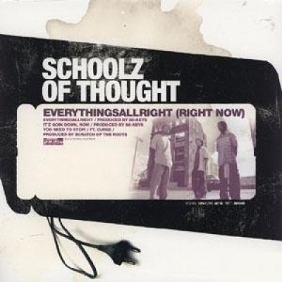 Schoolz Of Thought - Everythingsallright (Right Now)